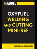 Audel Oxyfuel Welding and Cutting Mini-Ref