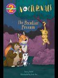 The Nocturnals: The Peculiar Possum