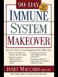 90 Day Immune System Revised: This Vital Life-Saving Information Will Help You: - Protect Your Body from Diseases and Early Aging - Maximize Your Ow
