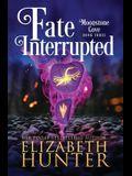 Fate Interrupted: A Paranormal Women's Fiction Novel