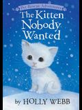 Kitten Nobody Wanted