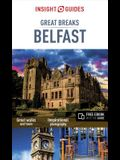 Insight Guides Great Breaks Belfast (Travel Guide with Free Ebook)