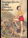 Foreign Devils in the Flowery Kingdom