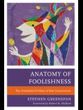 Anatomy of Foolishness: The Overlooked Problem of Risk-Unawareness