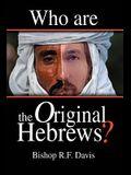 Who Are The Original Hebrews?