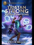 Tristan Strong Keeps Punching (a Tristan Strong Novel, Book 3)