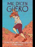 Me Dicen Güero / They Called Me Güero: Poemas de Un Chavo de la Frontera