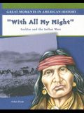 With All My Might: Cochise and the Indian Wars