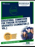 Educational Commission For Foreign Veterinary Graduates Examination (ECFVG) (1 Vol.)