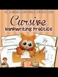 Cursive Handwriting Practice: Children's Reading & Writing Education Books