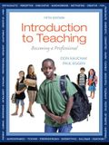 Introduction to Teaching: Becoming a Professional (5th Edition)