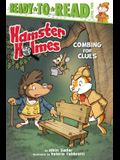 Hamster Holmes, Combing for Clues: Ready-To-Read Level 2