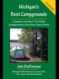 Michigan's Best Campgrounds: A Guide to the Best 150 Public Campgrounds in the Great Lakes State