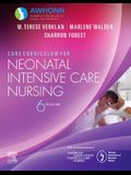 Core Curriculum for Neonatal Intensive Care Nursing Elsevier eBook on Vitalsource (Retail Access Card)