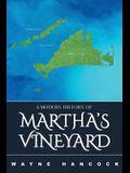 A Modern History of Martha's Vineyard