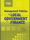 Management Policies in Local Government Finance, 6th Edition