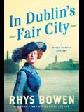 In Dublin's Fair City: A Molly Murphy Mystery