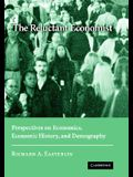 The Reluctant Economist: Perspectives on Economics, Economic History, and Demography