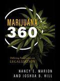 Marijuana 360: Differing Perspectives on Legalization