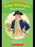 George Washington: America's First President