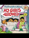 The Berenstain Bears: No Girls Allowed