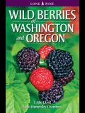 Wild Berries of Washington and Oregon