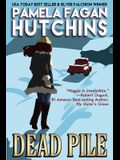 Dead Pile (Maggie #3): A What Doesn't Kill You Romantic Mystery