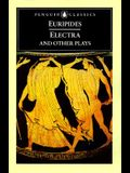 Electra and Other Plays: Euripides
