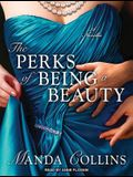 The Perks of Being a Beauty