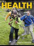 Health: The Basics, Green Edition (9th Edition)