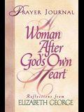 A Woman After God's Own Heart: Prayer Journal