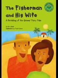 The Fisherman and His Wife: A Retelling of the Grimms' Fairy Tale (Read-It! Readers: Fairy Tales)