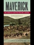 Maverick: The American Name That Became a Legend