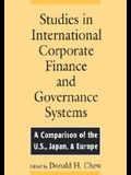 Studies in International Corporate Finance and Governance Systems: A Comparison of the U.S., Japan, and Europe
