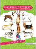 Dog Breeds Pet Fashion Illustration Encyclopedia: Volume 3 Terrier Breeds