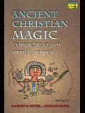 Ancient Christian Magic: Coptic Texts of Ritual Power