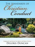 The Standards of Christian Conduct: Bridging the Gap Between New Believer and Mature Christian