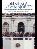 Seeking a New Majority: The Republican Party and American Politics, 1960-1980