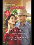 Cowboy Under the Mistletoe & a Hickory Ridge Christmas