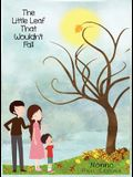 The Little Leaf That Wouldnt Fall