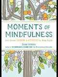 Moments of Mindfulness, 3: Anti-Stress Coloring & Activities