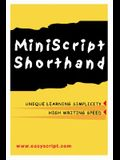 MiniScript Shorthand: An Easy Alternative to Traditional Systems
