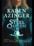 The Steel Queen (Silk & Steel Saga)