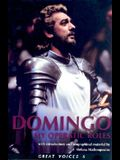 Placido Domingo: My Operatic Roles (Great Voices 6) (Great Voices)