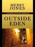 Outside Eden: A Harper Jennings Thriller