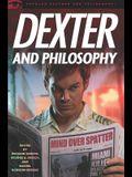 Dexter and Philosophy: Mind over Spatter (Popular Culture & Philosophy)