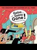 Going, Going, Gone!: A High-Stakes Board Game (Travel the World. Make private Deals. Visit Art Fairs. Outbid Your Friends)