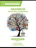 Core Instructor Text: A Complete Course for Young Writers, Aspiring Rhetoricians, and Anyone Else Who Needs to Understand How English Works