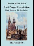 Zwei Prager Geschichten: König Bohusch / Die Geschwister