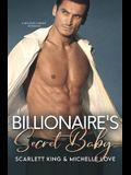 Billionaire's Secret Baby: A Second Chance Romance